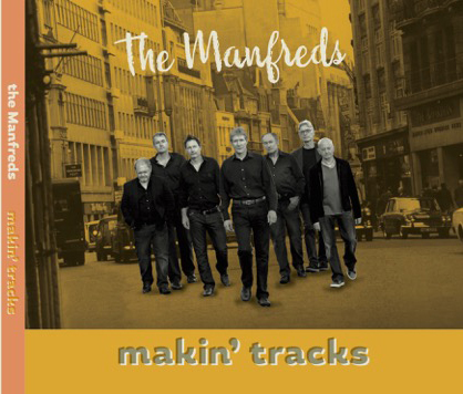 2016 The Manfreds - Makin\' Tracks CD