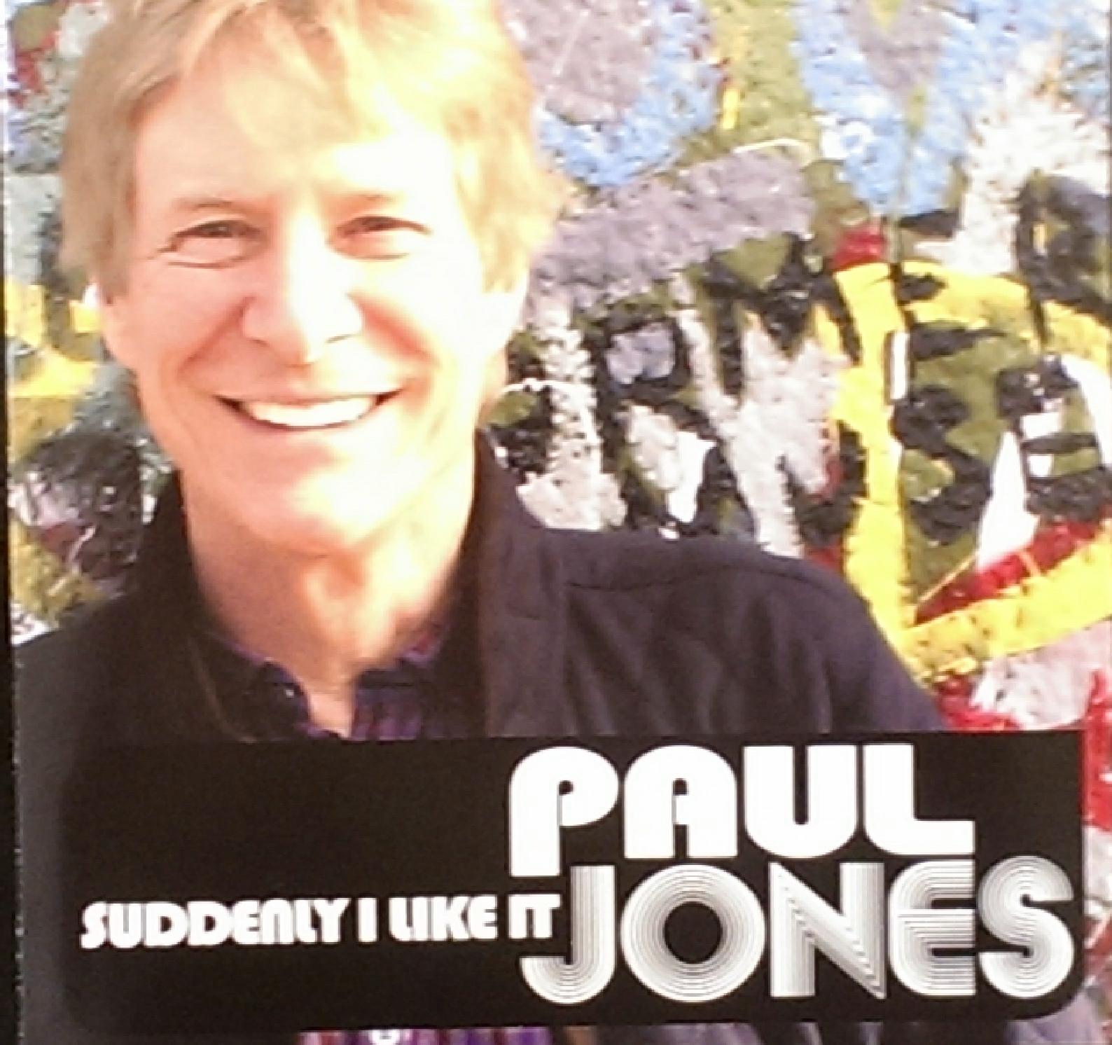 *NEW* Paul Jones \'Suddenly I Like It\' SIGNED COPY