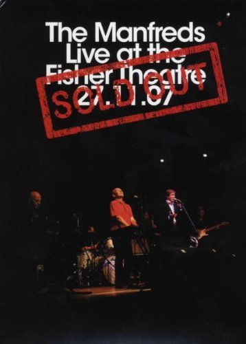 The Manfreds Live DVD at the Fisher Theatre (CALLED SOLD OUT)